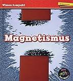 Magnetismus: Wissen kompakt (CORONA Sachbücher)